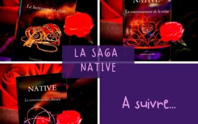 La Saga Native de Laurence Chevallier