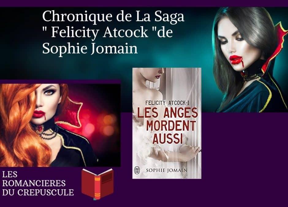 La Saga des Felicity Atcock de Sophie Jomain