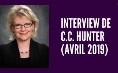 Interview de C.C. HUNTER (avril 2019)