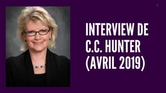 Interview de C.C. HUNTER (avril 2019)