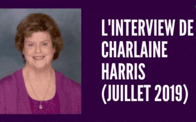 Interview de Charlaine Harris (juillet 2019)
