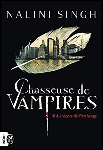 Chasseuse de vampires, Tome 10 La vipère de l'Archange