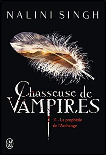 Chasseuse de vampires, Tome 11 La prophétie de l'Archange