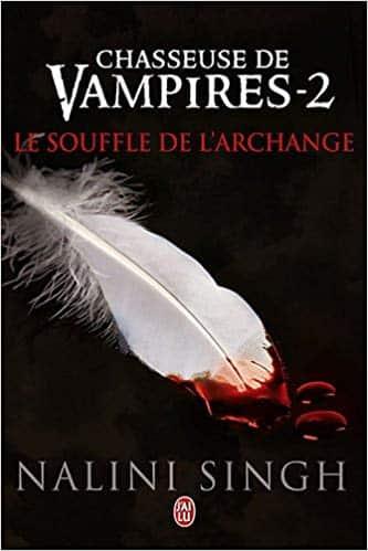 Chasseuse de vampires, Tome 2 Le souffle de l'archange