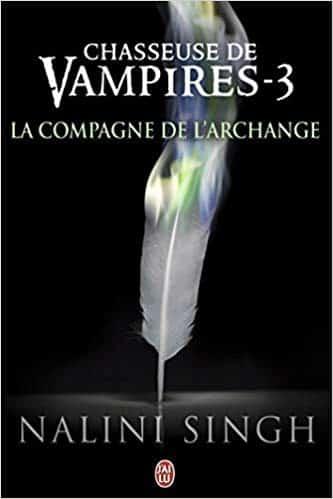 Chasseuse de vampires, Tome 3 La compagne de l'Archange