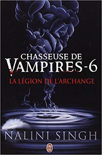Chasseuse de vampires, Tome 6 La légion de l'archange