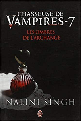 Chasseuse de vampires, Tome 7 Les ombres de l'Archange