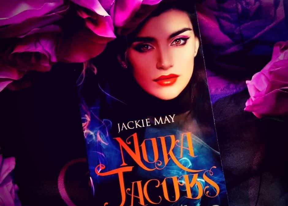 NORA JACOBS Tome 1 Démasquée de Jackie May