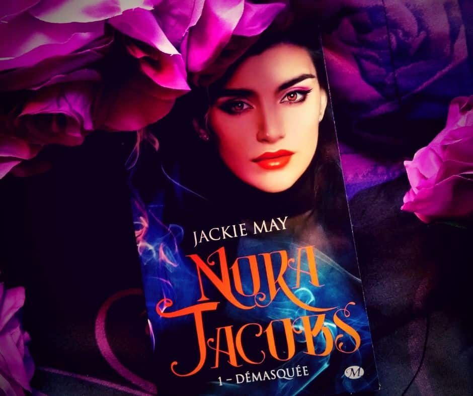 Nora Jacobs de Jackie May tome 1 : Démasquée