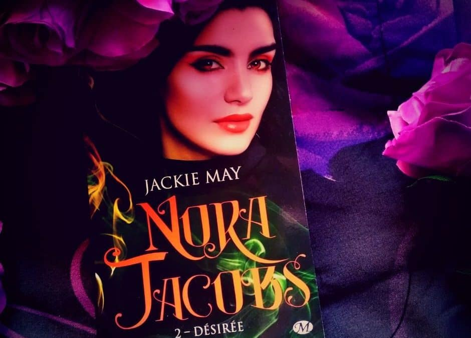 NORA JACOBS Tome 2 Désirée de Jackie May