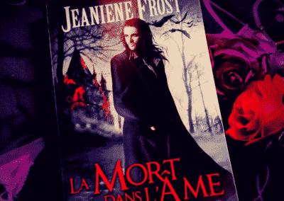 Le Prince des ténèbres, Tome 1: La Mort dans l'âme de jeaniene Frost