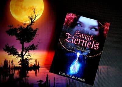 Sangs Éternels Tome 1: La Reconnaissance de Florence Barnaud