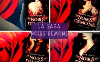 La Saga «Noirs Démons» de Suzanne Wright