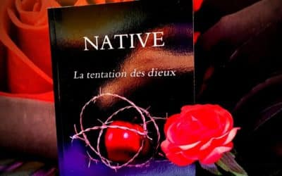 Native Tome 3 – La tentation des dieux de Laurence Chevallier