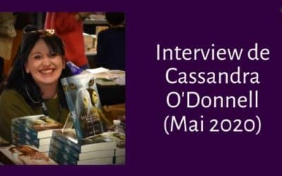 L' Interview de Cassandra O'Donnell