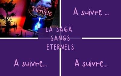 La Saga : Sangs Eternels de Florence Barnaud