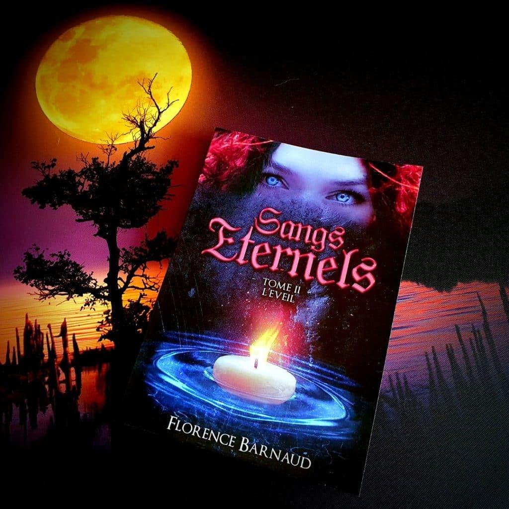 Sangs Éternels Tome 2 l'eveil de Florence Barnaud