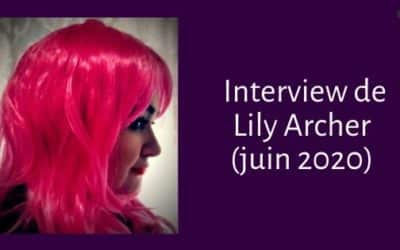 L'Interview de Lily Archer