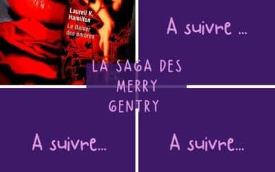 La Saga des Merry Gentry de Laurell K. Hamilton