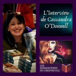L'Interview de Cassandra O'Donnell -
