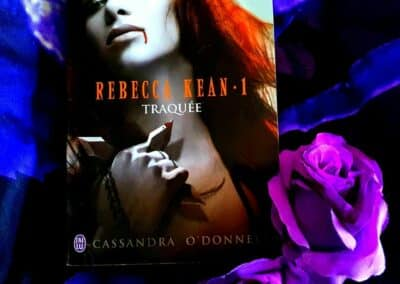Rebecca Kean – Tome 1 : Traquée de Cassandra O'Donnell