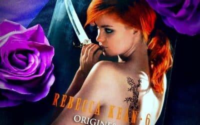 Rebecca Kean – Tome 6 : origines de Cassandra O'Donnell
